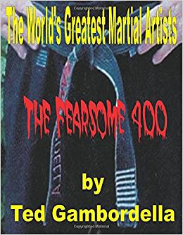 The World's Greatest Martial Artists - The Fearsome 400